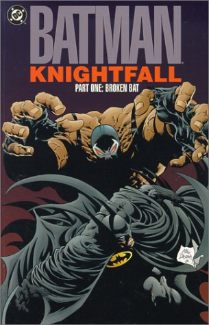 Batman Knightfall Part 1: Broken Bat